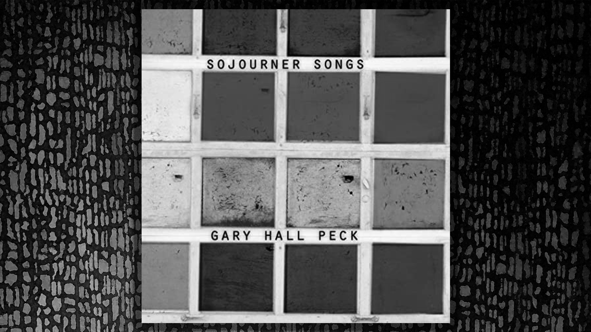 Sojourner Songs, Gary Hall Peck