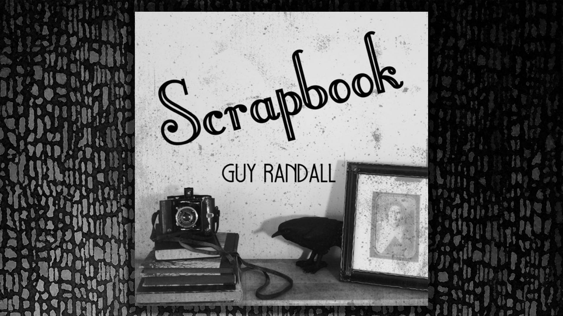 Scrapbook, Guy Randall